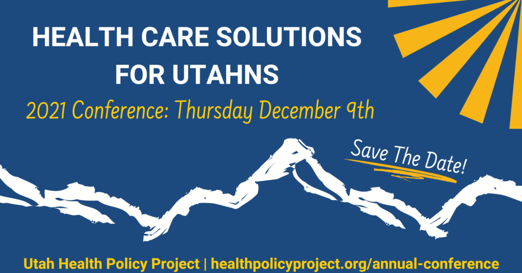 health care solutions for utahns 2021 conference december 9th - save the date!