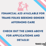 financial aid available for trans folks seeking gender affirming care