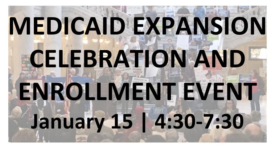 medicaid expansion celebration and enrollment event January 15 4:30-7:30