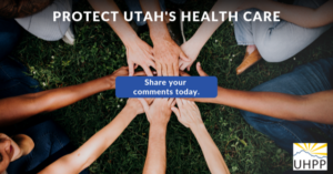 "hands in a circle, captioned ""protect utah's health care, share your comments today"""